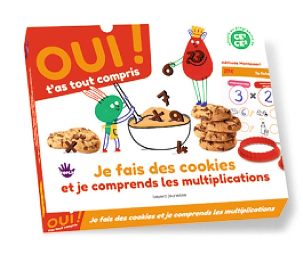 Oui t'as tout compris je cuisine des cookies et je comprends les multiplications